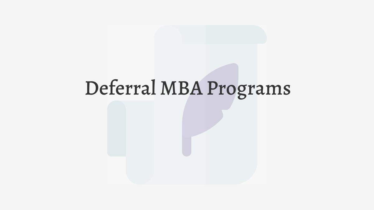 Deferral MBA Programs