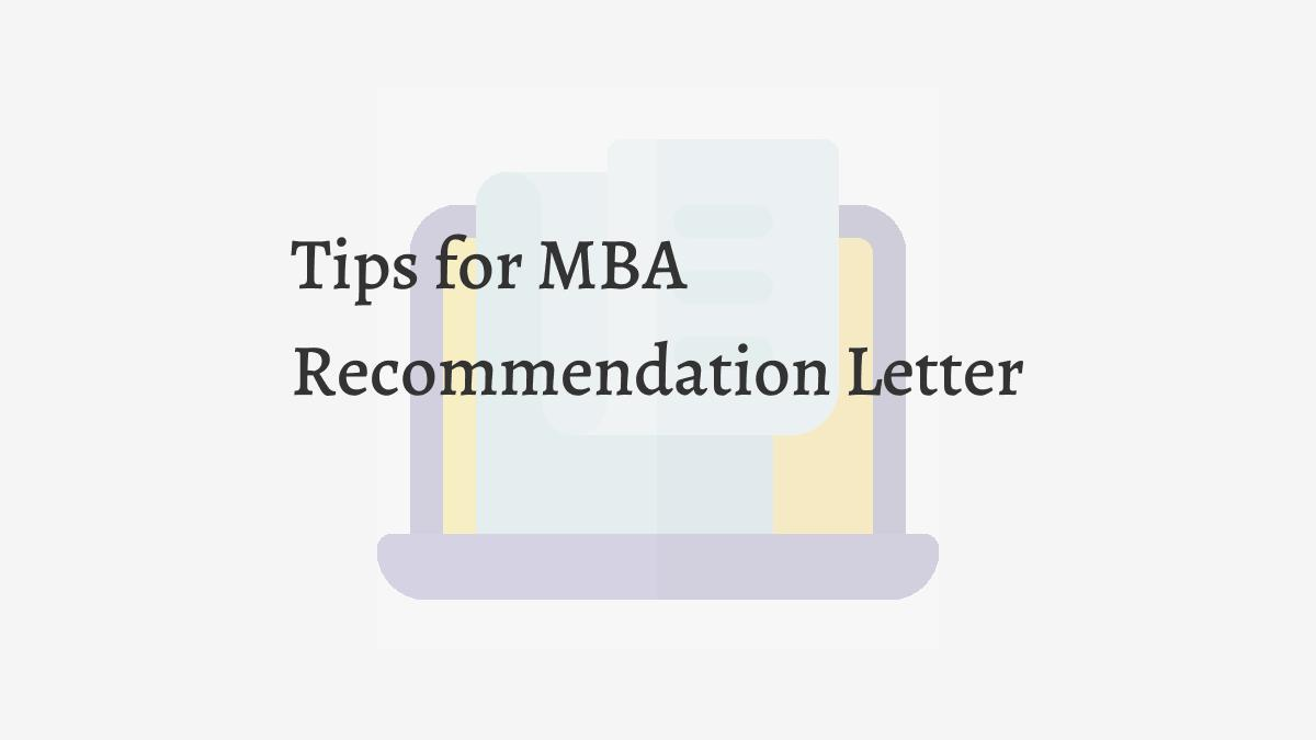 Tips for MBA Recommendation Letter